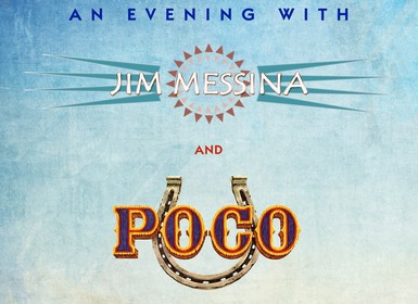 An Evening with Poco and Jim Messina