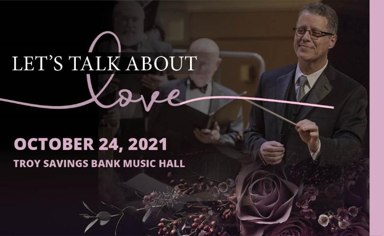 Albany Pro Musica presents 'Let's Talk About Love'